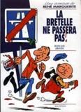 Jean-Luc Abiven - La bretelle ne passera pas ! - Une aventure de René Marguerite.