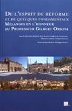 Jean-Luc Albert et Sophie de Cacqueray - De l'esprit de réforme et de quelques fondamentaux - Mélanges en l'honneur du Professeur Gilbert Orsoni.
