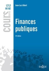 Téléchargez des manuels complets gratuitement Finances publiques 9782247173501 PDF (Litterature Francaise) par Jean-Luc Albert