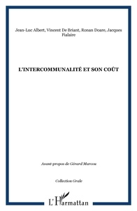 Jean-Luc Albert et Vincent de Briant - L'Intercommunalité et son coût - Rapport d'étude de l'Observatoire de décentralisation (GRALE).