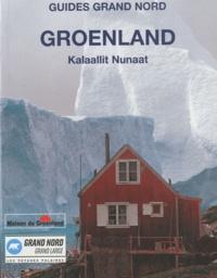 Jean-Luc Albouy et Gérard Bodineau - Groenland - Kalaallit Nunaat.