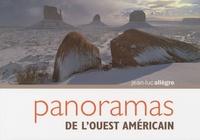 Jean-Luc Allègre - Panoramas de l'Ouest américain.