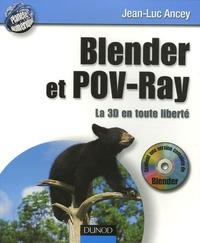 Jean-Luc Ancey - Blender et POV-Ray la 3D en toute liberté. 1 Cédérom
