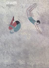 Jean-Luc André d' Asciano et Katrin Stangl - Cirques.
