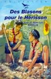 Jean-Luc Angelis et Laure Angélis - Des blasons pour le hérisson.
