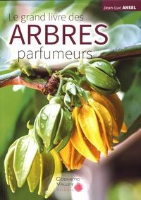 Histoiresdenlire.be Le grand livre des arbres parfumeurs Image