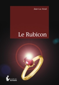 Jean-Luc Ansel - Le Rubicon.