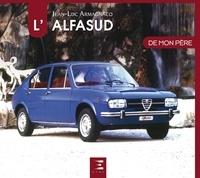 Jean-Luc Armagnacq - L'Alfasud de mon père.
