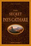 Jean-Luc Aubarbier - Guide secret du pays Cathare.