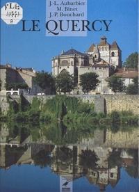Jean-Luc Aubarbier et  Binet - Le Quercy.