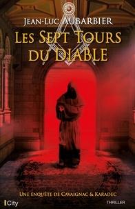 Jean-Luc Aubarbier - Les sept tours du diable.