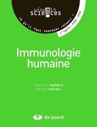 Jean-Luc Aymeric et Gérard Lefranc - Immunologie humaine.