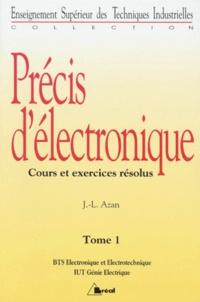 Goodtastepolice.fr PRECIS D'ELECTRONIQUE. Tome 1, Cours et exercices résolus Image