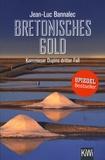 Jean-Luc Bannalec - Bretonisches Gold - Kommissar Dupins dritter Fall.