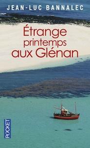 Jean-Luc Bannalec - Etrange printemps aux Glénan - Une enquête du commissaire Dupin.