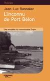 Jean-Luc Bannalec - L'inconnu de Port Bélon.