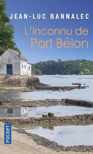 L'inconnu de Port Belon. Une enquête du commissaire Dupin