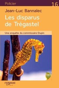 Pdf gratuit ebook télécharger Les disparus de Trégastel in French FB2 9782363605672 par Jean-Luc Bannalec