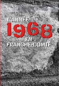 Jean-Luc Barbeaux - Franche-Comté 1968.