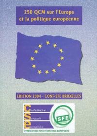 Jean-Luc Bardoux - 250 QCM sur l'Europe et la politique européenne (2004).