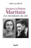Jean-Luc Barré - Les mendiants du ciel.