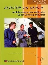 Activités en Atelier Maintenance des véhicules 2de Bac Pro MV option voitures particulières - Jean-Luc Bascol pdf epub