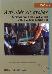 Activités en atelier Maintenance des véhicules CAP MV option voitures particulières - Jean-Luc Bascol pdf epub