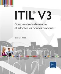 ITIL V3 - Comprendre la démarche et adopter les bonnes pratiques.pdf