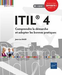 Jean-Luc Baud - ITIL® 4 - Comprendre la démarche et adopter les bonnes pratiques.