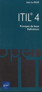 Jean-Luc Baud - ITIL® 4 - Principes de base, définitions.