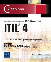 Jean-Luc Baud - ITIL® 4 - Préparation à la certification ITIL® 4 Foundation.