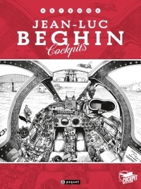 Jean-Luc Béghin - Artbook Jean-Luc Béghin - Cockpits.