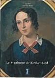 Jean-Luc Berlet - Le syndrome de Kierkegaard - Kierkegaard, Dieu et la femme.