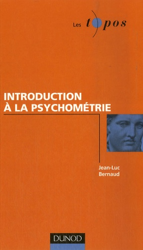 Jean-Luc Bernaud - Introduction à la psychométrie.