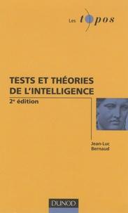 Jean-Luc Bernaud - Tests et théories de l'intelligence.