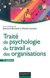 Jean-Luc Bernaud et Claude Lemoine - Traité de psychologie du travail et des organisations - 3ème édition.
