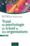 Jean-Luc Bernaud et Claude Lemoine - Traité de psychologie du travail et des organisations.