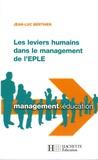 Jean-Luc Berthier - Les leviers humains dans le management de l'EPLE.