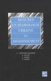 Jean-Luc Bertrand-Krajewski et Dominique Laplace - Mesures en hydrologie urbaine et assainissement - Pack en 3 volumes : Tomes 1 à 3.