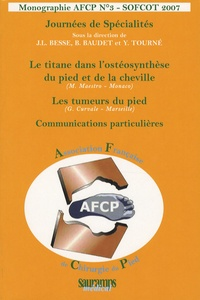 Jean-Luc Besse et B Baudet - Journées de Spécialités SOFCOT 2007.