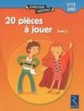 Jean-Luc Bétron et Cyrille Dehlinger - 20 pièces à jouer - Tome 2, 7/13 ans.