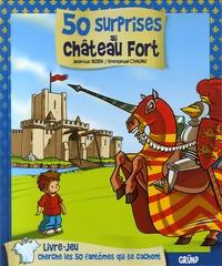 Jean-Luc Bizien et Emmanuel Chaunu - 50 surprises au château fort.