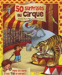 Jean-Luc Bizien - 50 surprises au cirque.