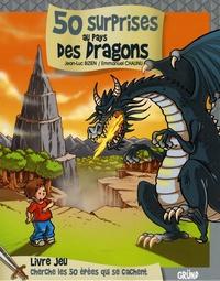 Jean-Luc Bizien et Emmanuel Chaunu - 50 surprises au pays des dragons.