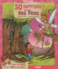 Jean-Luc Bizien et Emmanuel Chaunu - 50 surprises au pays des fées.
