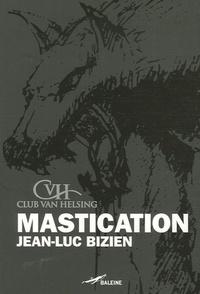 Jean-Luc Bizien - (I Can't Get No) Mastication.