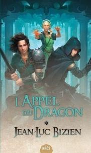 Jean-Luc Bizien - L'Appel du Dragon.