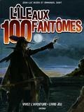 Jean-Luc Bizien et Emmanuel Saint - L'île aux 100 fantômes.