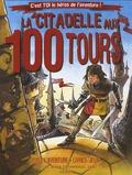 Jean-Luc Bizien - La citadelle aux 100 tours.