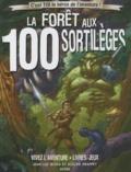 Jean-Luc Bizien et Didier Graffet - La forêt aux 100 sortilèges.